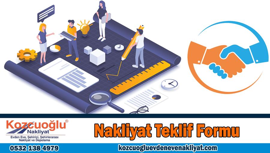 Nakliyat teklif formu İstanbul evden eve nakliyat teklifi al