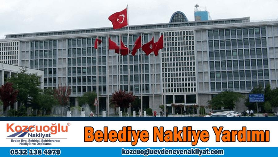 Belediye nakliye yardımı İstanbul belediye göç yardımları başvurusu