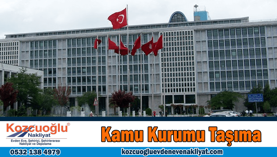 Kamu kurumu taşıma İstanbul kamu kurum binası taşıma işi yapan nakliye şirketi